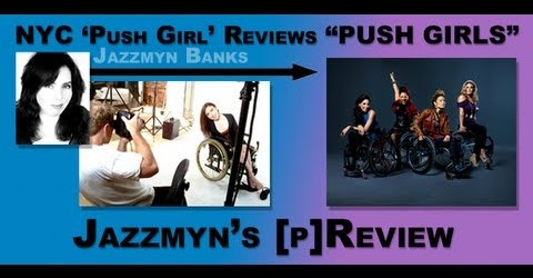 "NYC 'Push Girl' Does [p]Review of ""PUSH GIRLS"""
