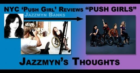 "NYC 'Push Girl' Thoughts On ""PUSH GIRLS"""