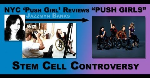 "NYC 'Push Girls' chimes in on ""Push Girls"" Episode on Stem Cell Controversy"