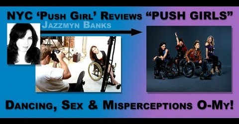 "NYC 'Push Girl' Reviews ""Push Girls"": Dancing, Sex & Misperceptions O-My!"