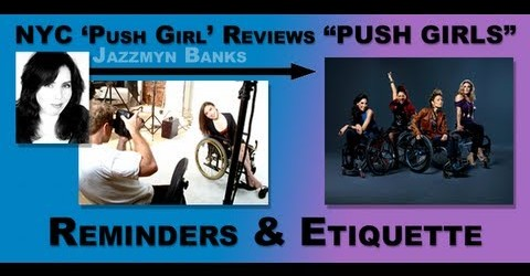 "NYC 'Push Girl' Reviews ""Push Girls"": Reminders & Etiquette"