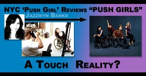 "NYC 'Push Girl' Reviews ""Push Girls"": A Touch Reality?"