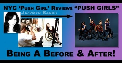 "NYC 'Push Girl' Reviews ""PUSH GIRLS"": Being A Before & After!"